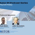 Astor Weekly Economic Review- Episode 79 -Payroll Friday